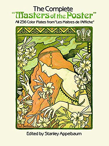 """The Complete """"Masters of the Poster"""": All 256 Color Plates from """"Les Maîtres de l"""