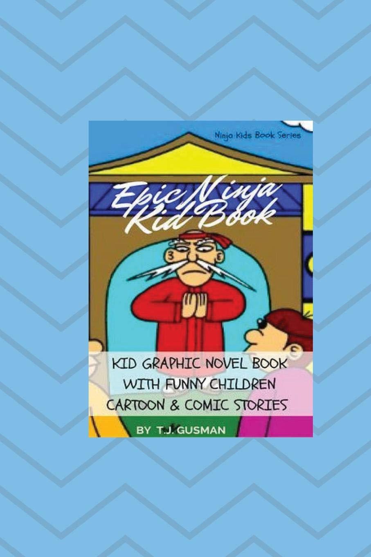 Epic Ninja Kid Book: Kid Graphic Novel Book With Funny ...