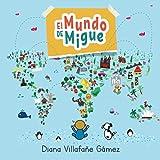El Mundo de Migue: Viajando por Venezuela (Spanish Edition)