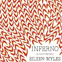 Inferno: A Poet's Novel Audiobook by Eileen Myles Narrated by Eileen Myles