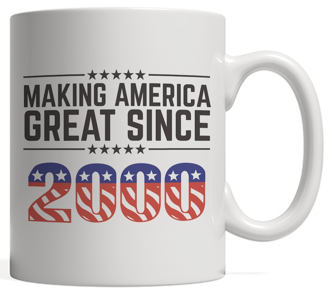 Making America Great Since 2000 Mug - USA Patriotic Anniversary 18th Birthday Gift Idea For Eighteen Years Old American Patriot Who Make This Country Greatness Every Year!