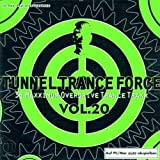 Tunnel Trance Force 20