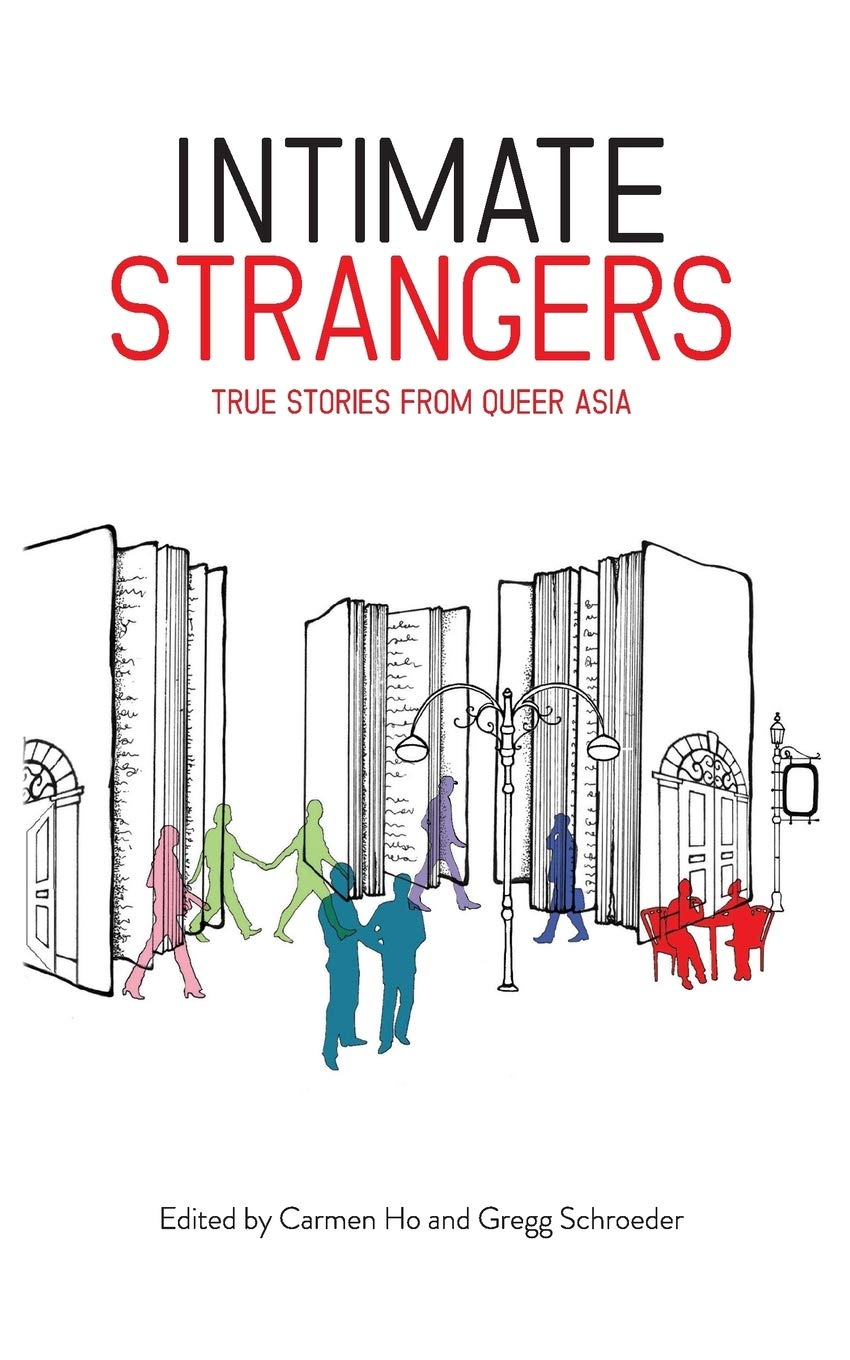 Image for Intimate Strangers: True Stories from Queer Asia