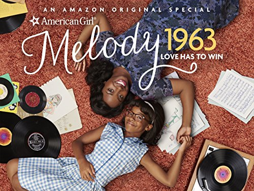 Amazon.com: An American Girl Story - Melody 1963: Love Has to Win ...