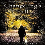 Changeling's Fall: The Eisteddfod Chronicles, Book 1