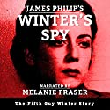 Winter's Spy: Guy Winter Mysteries, Book 5 Audiobook by James Philip Narrated by Melanie Fraser
