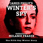 Winter's Spy: Guy Winter Mysteries, Book 5 | James Philip