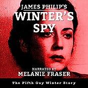 Winter's Spy: Guy Winter Mysteries, Book 5   James Philip