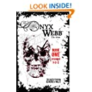 Onyx Webb: Book One: Episodes 1, 2, & 3