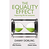 The Equality Effect: Improving Life for Everyone