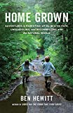img - for Home Grown: Adventures in Parenting off the Beaten Path, Unschooling, and Reconnecting with the Natural World book / textbook / text book