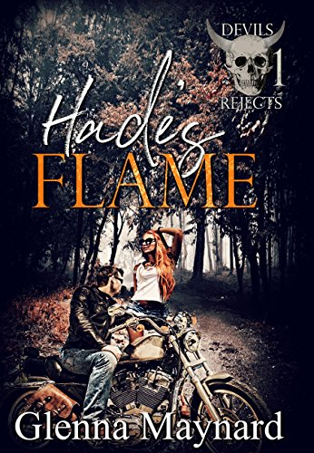Hades' Flame (Devils Rejects MC  Book 1)