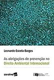 capa de As Obrigações de Prevenção no Direito Ambiental Internacional - Série IDP