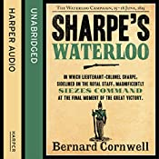 Sharpe's Waterloo: The Waterloo Campaign, 15 - 18 June, 1815: The Sharpe Series, Book 20 | Bernard Cornwell
