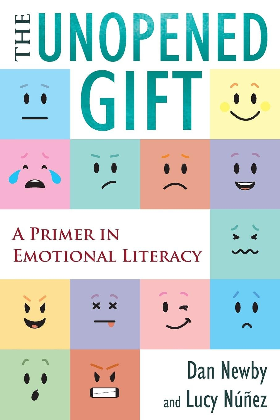 The Unopened Gift: A Primer in Emotional Literacy pdf epub