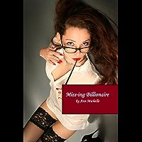 The Miss-ing Billionaire (English Edition)