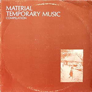Material Temporary Music Compilation