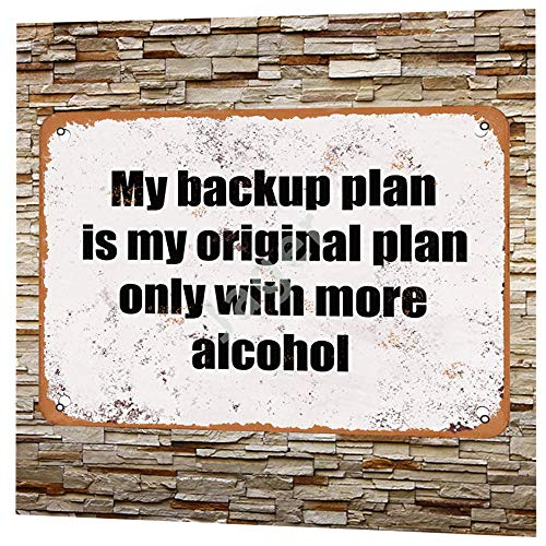Jager My Backup Plan is My Original Plan Only with More Alcohol Retro Metal Decor Wall Plaque Vintage Tin Sign for House Cafe Club Home Or Bar