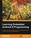 Learning Embedded Android Programming