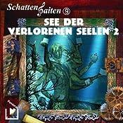 See der verlorenen Seelen - Teil 2 (Schattensaiten 9) | Katja Behnke, Klaus Brandhorst