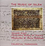 The Music of Islam, Vol. 8: Folkloric Music of Tunisia
