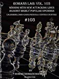 Roman's Labs: Vol. 103, Winning With New Attacking Lines Against Highly Popular Openings & ChessCentral's Art of War by Sun Tzu E-Book: 2 item Bundle