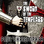 The Sword of the Templars | Paul Christopher