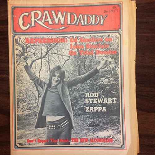 (Crawdaddy December 26, 1971 (Rod Stewart; Frank Zappa; John Sinclair; the New Alcoholism))
