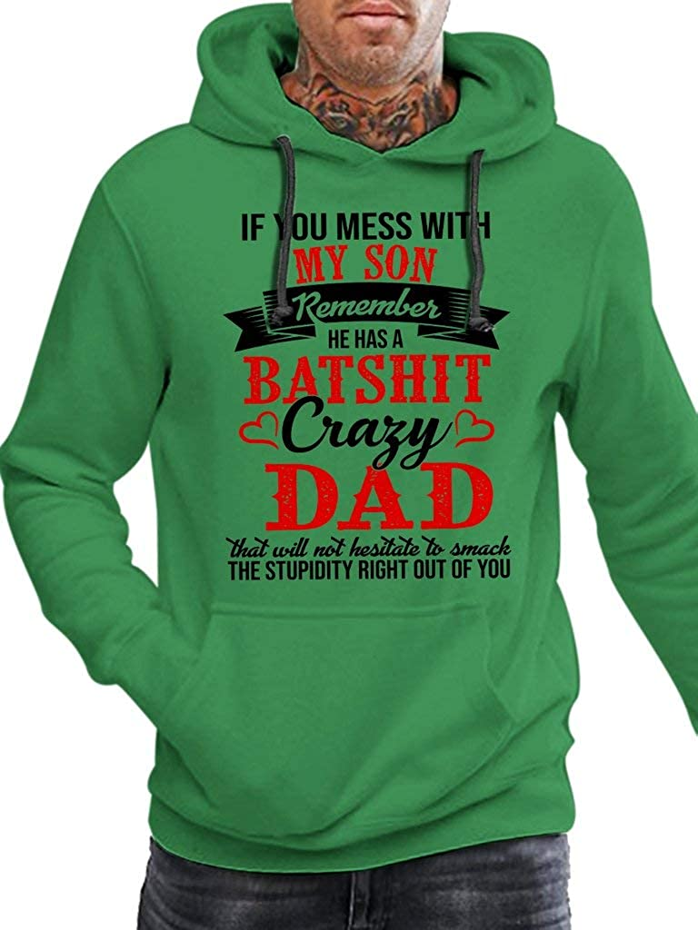 Funny Vintage Trending Awesome Shirt Unisex Style Hoodie SMLBOO Crazy Dad If You Mess with My Son