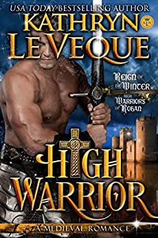 High Warrior (High Warriors of Rohan Book 1) by [Le Veque, Kathryn]