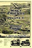 Macy Friends Volume Ii, J. Derald Morgan, 1420871870