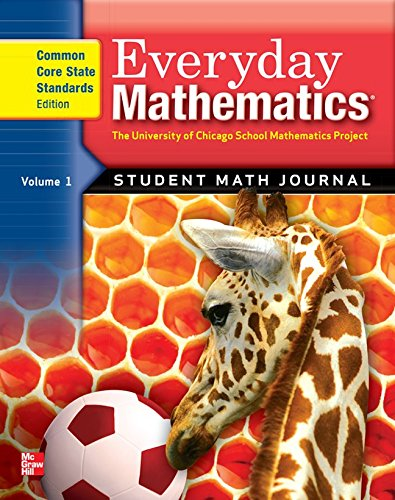 Everyday Mathematics: Math Journal , Grade 1, Vol. 1