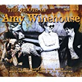 The Roots Of Amy Winehouse