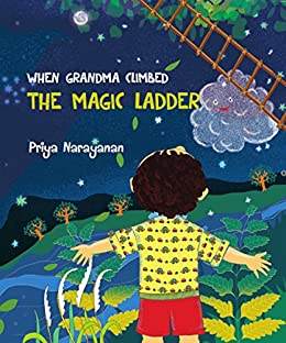 When Grandma Climbed The Magic Ladder - Kindle edition by