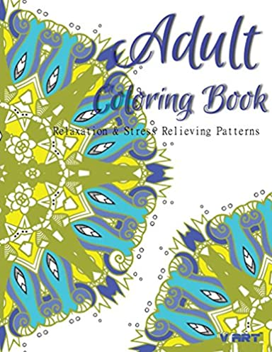 Adult Coloring Book: Coloring Books For Adults : Relaxation & Stress Relieving Patterns (Volume 32)