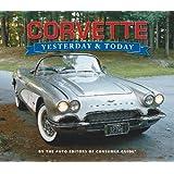 Corvette: Yesterday & Today
