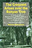 The Crescent Arises over the Banyan Tree, Mitsuo Nakamura, 981431191X