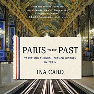 Paris to the Past Audiobook