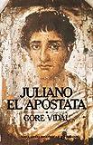 Juliano el ap¢stata (Narrativas Históricas)