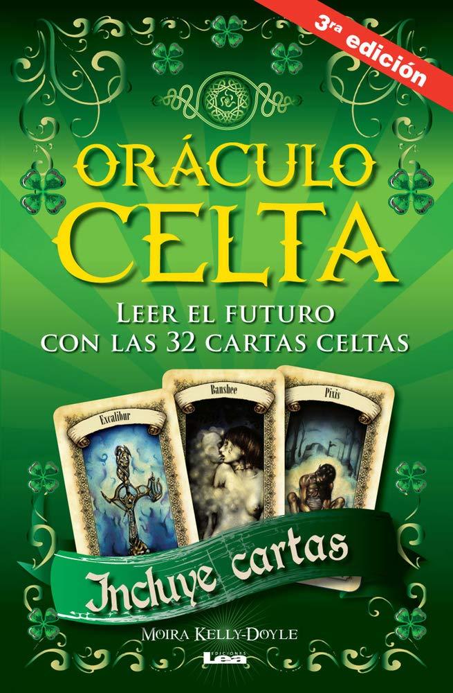 Oráculo Celta 3°ed: Leer El Futuro Con Las 32 Cartas Celtas: Amazon.es: Kelly, Moira: Libros