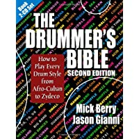 The Drummer's Bible: How to Play Every Drum