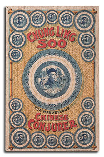 Chung Ling Soo - The Marvelous Chinese Conjurer - Vintage Theater Advertisement (10x15 Wood Wall Sign, Wall Decor Ready to ()