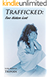 Trafficked: Two Sisters Lost