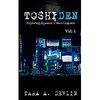 Toshiden: Exploring Japanese Urban Legends: Volume One: 1