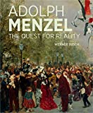 quest for reality - Adolph Menzel: The Quest for Reality
