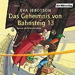 Das Geheimnis von Bahnsteig 13 | Eva Ibbotson