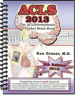 Acls practice code scenarios 2013 ken grauer 9781930553248 acls 2013 pocket brain book fandeluxe Images
