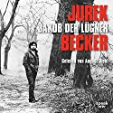 Jakob der Lügner Hörbuch von Jurek Becker Gesprochen von: August Diehl