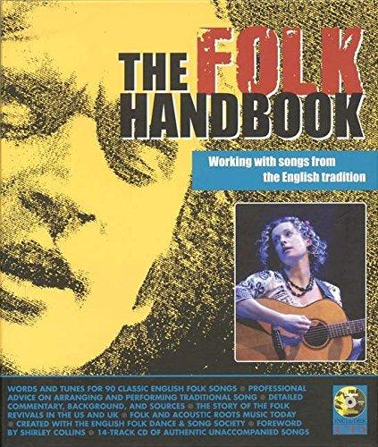 The Folk Handbook: Working with Songs from the English (Folk Handbook)