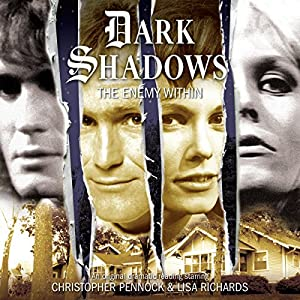 Dark Shadows - The Enemy Within Audiobook